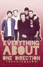 Everything About One Direction by TheCatsMeeow