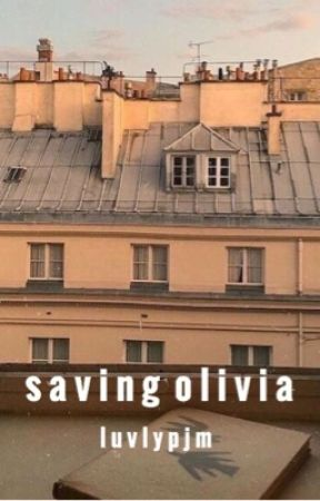 Saving Olivia  by luvlypjm