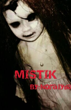 Mistik by NoraIyda