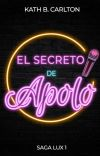 SAGA LUX I | El secreto de Apolo cover