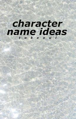 Character Name Ideas Futuristic Names Wattpad