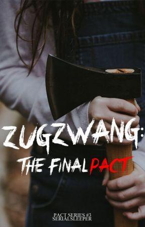 Zugzwang: The Final Pact by Serialsleeper