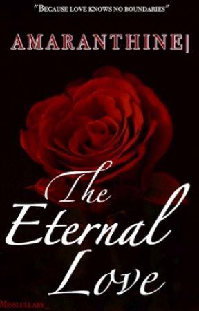 AMARANTHINE  The Eternal Love (BWWM) by misslullaby_