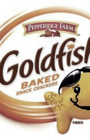 Goldfish: The Snack That Smiles Back  by Hater-of-the-world