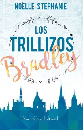 Los trillizos Bradley by NoelStephanie