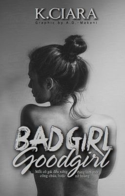 BAD GIRL - GOOD GIRL