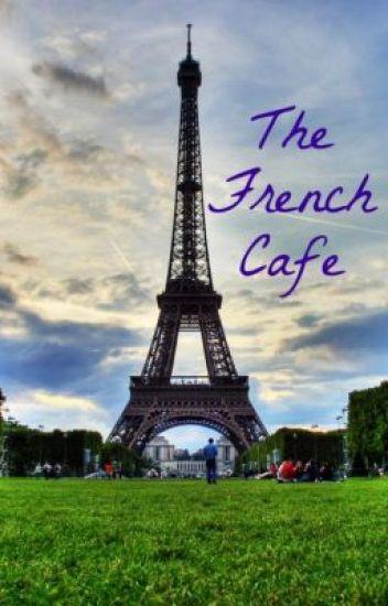 The French Café