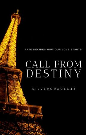 Call from Destiny   COMPLETED   English by SilverGrace643