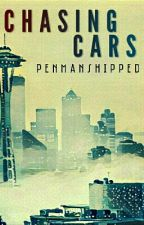Chasing Cars   A Grey's Anatomy Fanfiction by penmanshipped