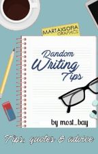 Random Writing Tips (Book 1) by most_bay
