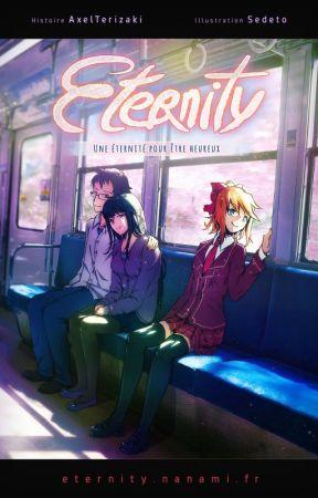 Eternity - Une éternité pour être heureux by AxelTerizaki