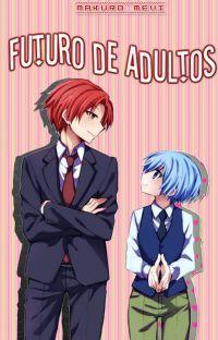 Futuro de adultos (KARMA X NAGISA) cover