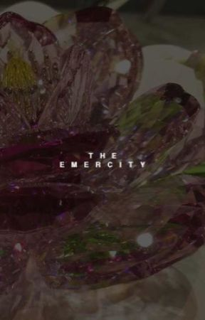 THE EMERCITY by feelsloved