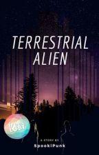 Terrestrial Alien ✔ by SpookiPunk