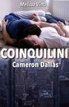 Coinquilini || Cameron Dallas [IN REVISIONE] cover