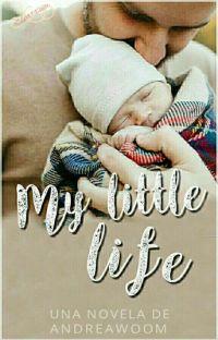 My Little Life [ EDITANDO ] cover