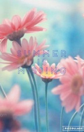 Summer is Missing by lucyeva4980