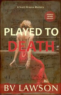 Played to Death: A Scott Drayco Mystery cover