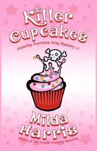 Killer Cupcakes (Complete Novel) cover