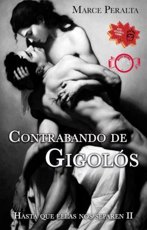 Contrabando De Gigolós (#HES 2) by MarcePeralta