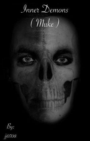 Inner Demons ( MUKE )  by jj0708