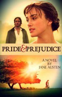 Pride & Prejudice (A Novel By Jane Austen) cover