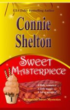 Sweet Masterpiece - The First Samantha Sweet Mystery by authorconnieshelton