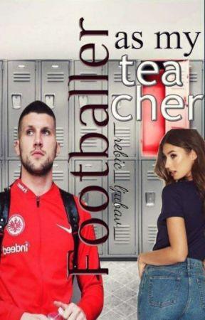 Footballer As My Teacher // Ante Rebić // by eeelllllaaa