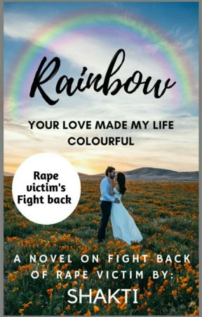 Rainbow (COMPLETED & Under Editing) ✔ by ksvsindhu