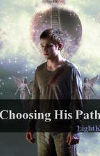 Choosing His Path by LightK