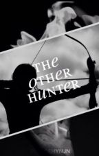 THE OTHER HUNTER [A.LW] ✔️ by princehynjn