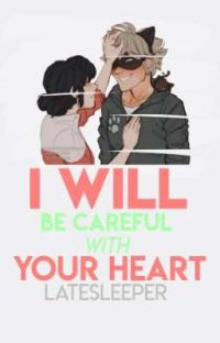 I Will Be Careful With Your Heart [MariChat] cover