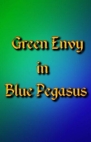 Green Envy in Blue Pegasus