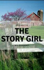 The Story Girl √ (Project K.) by OttovBismarck