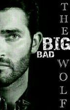 Big Bad Wolf (Derek Hale X Reader!~) by _JessicaPedersen_