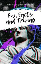 Fun Facts And Trivias by minimhar