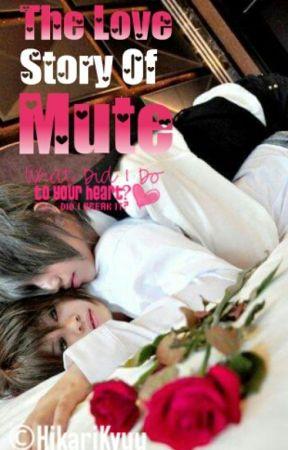 The Love Story Of Mute by HikariKyuu