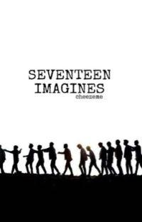 SEVENTEEN IMAGINES // CLOSE cover