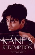 Kane's Redemption by MJWOLF