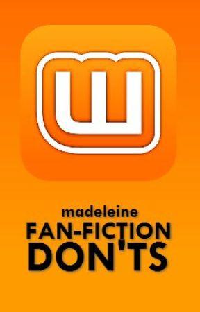 Fan-Fiction Don'ts by Jilted