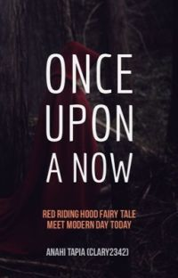 Once Upon Now: A Red Riding Hood Story cover