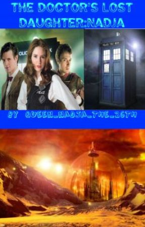 The Doctor's Lost Daughter: Nadja by Queen_Nadja_The_26th