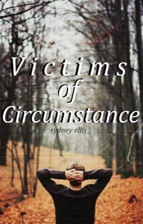 Victims of Circumstance by bradmcquaid