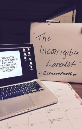 The Incorrigible Lancelot by EarnestAuthor
