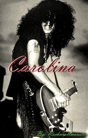 Carolina ~ A Slash Love Story by rocknrollmonster