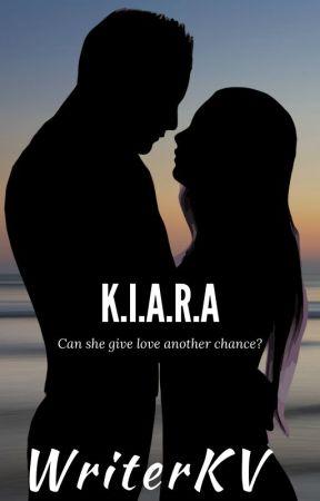 K.I.A.R.A by WriterKV