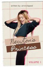 Newton's Princess Vol. 1 [COMPLETED] by errorclipped