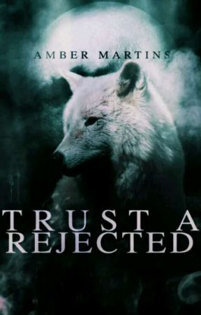 Trust A Rejected by Amb3rmart1ns