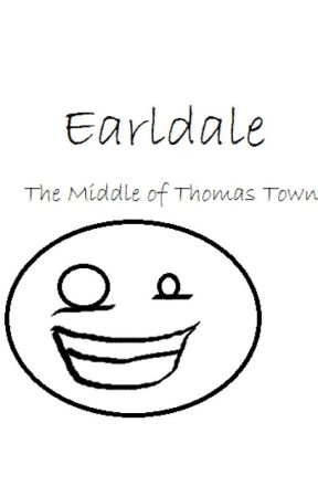Earldale: The Middle of Thomas Town by EggtasticLeo