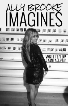 Ally Brooke Imagines by saintallysin